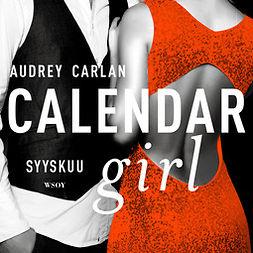 Carlan, Audrey - Calendar Girl. Syyskuu, äänikirja