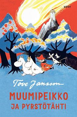 Jansson, Tove - Muumipeikko ja pyrstötähti, e-bok