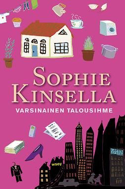 Kinsella, Sophie - Varsinainen talousihme, e-bok