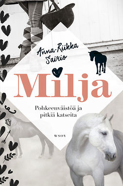 Sairio, Anna-Riikka - Milja  - Pohkeenväistöä ja pitkiä katseita, e-kirja