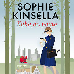 Kinsella, Sophie - Kuka on pomo, äänikirja