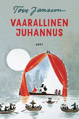 Jansson, Tove - Vaarallinen juhannus, ebook
