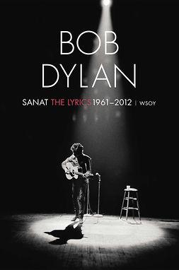 Dylan, Bob - Sanat 1961-2012, ebook
