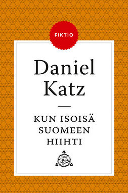 Katz, Daniel - Kun isoisä Suomeen hiihti, e-kirja