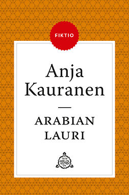 Kauranen, Anja - Arabian Lauri, ebook