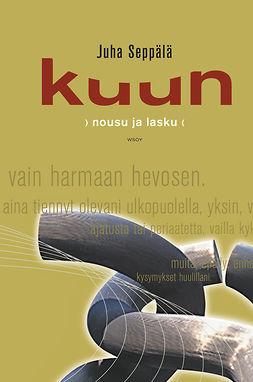 Seppälä, Juha - Kuun nousu ja lasku, e-kirja