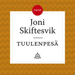 Skiftesvik, Joni - Tuulenpesä, audiobook