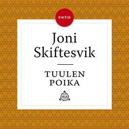 Skiftesvik, Joni - Tuulen poika, äänikirja