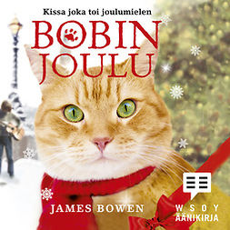 Bowen, James - Bobin joulu: Kissa joka toi joulumielen, audiobook