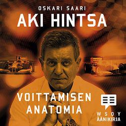 Saari, Oskari - Aki Hintsa - Voittamisen anatomia, äänikirja