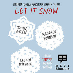 Green, John - Let It Snow, äänikirja