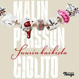 Giolito, Malin Persson - Suurin kaikista, audiobook