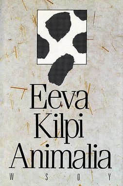 Kilpi, Eeva - Animalia, ebook