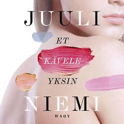 Niemi, Juuli - Et kävele yksin, audiobook