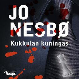 Nesbø, Jo - Kukkulan kuningas, äänikirja