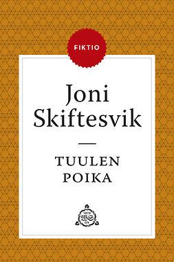 Skiftesvik, Joni - Tuulen poika, ebook