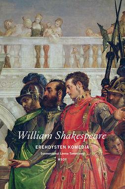 Shakespeare, William - Erehdysten komedia, ebook