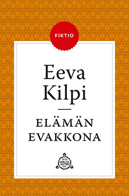 Kilpi, Eeva - Elämän evakkona, e-bok