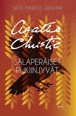 Christie, Agatha - Salaperäiset rukiinjyvät: Neiti Marple, ebook