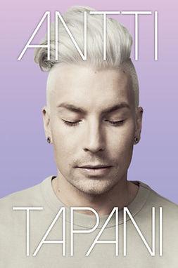 Aro, Antti - Antti Tapani: Antti Tuiskun elämä, e-kirja