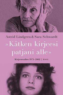 Lindgren, Astrid - Kätken kirjeesi patjani alle, e-kirja