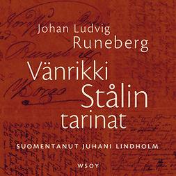 Runeberg, Johan Ludvig - Vänrikki Stålin tarinat, äänikirja