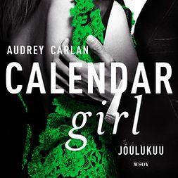 Carlan, Audrey - Calendar Girl. Joulukuu, äänikirja