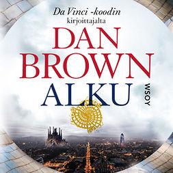 Brown, Dan - Alku, audiobook