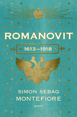 Montefiore, Simon Sebag - Romanovit: 1613-1918, ebook