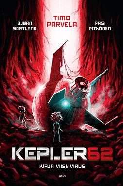 Parvela, Timo - Kepler62 Kirja viisi: Virus, ebook