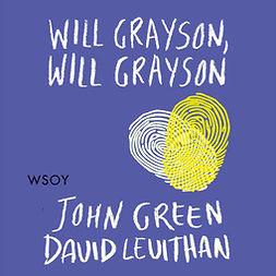 Green, John - Will Grayson, Will Grayson, äänikirja