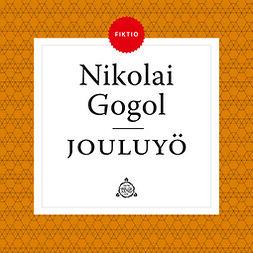 Gogol, Nikolai - Jouluyö, äänikirja