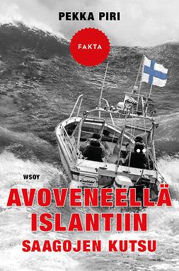 Piri, Pekka - Avoveneellä Islantiin, e-kirja