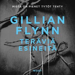 Flynn, Gillian - Teräviä esineitä, äänikirja