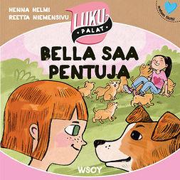Heinonen, Henna Helmi - Bella saa pentuja, audiobook