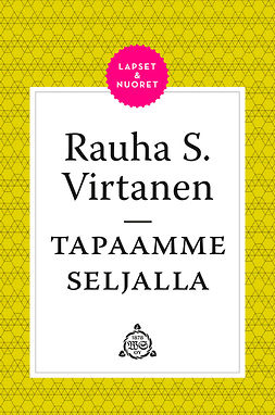 Virtanen, Rauha S. - Tapaamme Seljalla, ebook