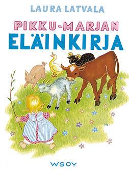 Latvala, Laura - Pikku-Marjan eläinkirja, ebook