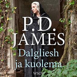 James, P. D. - Dalgliesh ja kuolema, äänikirja