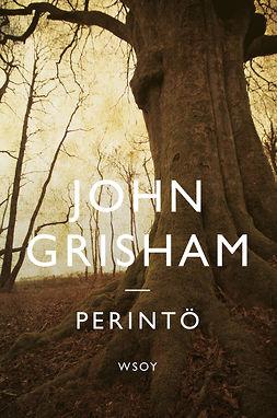 Grisham, John - Perintö, e-kirja