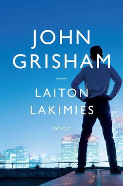 Grisham, John - Laiton lakimies, e-kirja