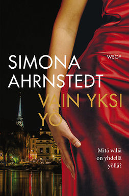 Ahrnstedt, Simona - Vain yksi yö, e-kirja