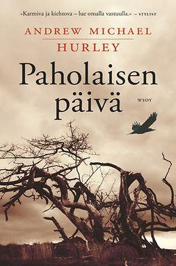 Hurley, Andrew Michael - Paholaisen päivä, ebook