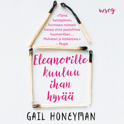 Honeyman, Gail - Eleanorille kuuluu ihan hyvää, audiobook