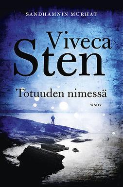 Sten, Viveca - Totuuden nimessä, ebook