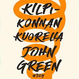 Green, John - Kilpikonnan kuorella, audiobook