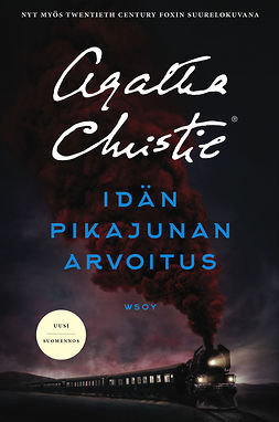 Christie, Agatha - Idän pikajunan arvoitus. Uusi käännös, e-kirja