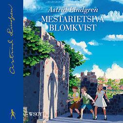 Lindgren, Astrid - Mestarietsivä Blomkvist, äänikirja