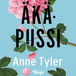 Tyler, Anne - Äkäpussi, audiobook