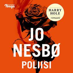 Nesbø, Jo - Poliisi: Harry Hole 10, äänikirja