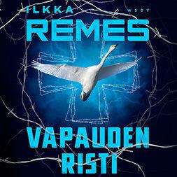 Remes, Ilkka - Vapauden risti: Horna 4, äänikirja